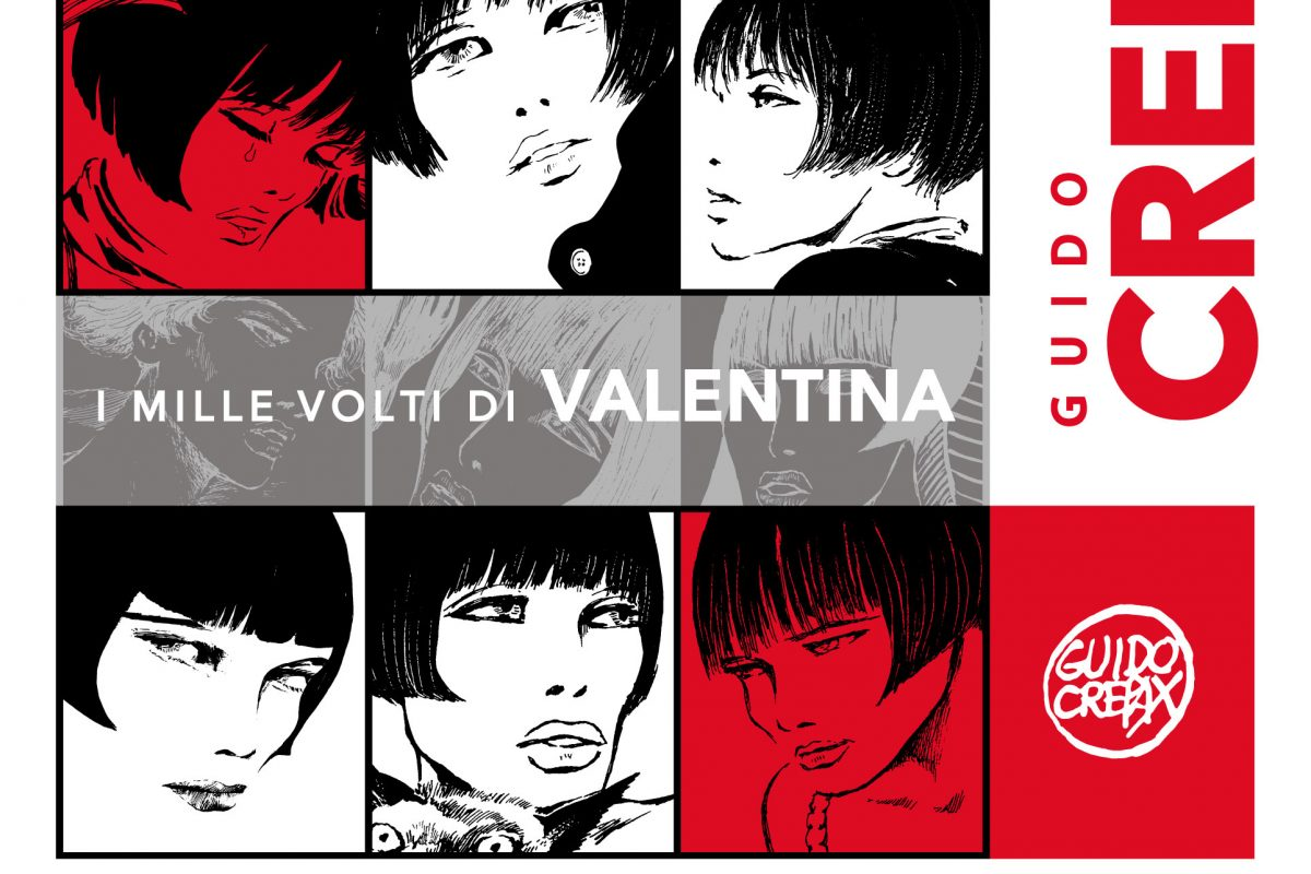 Guido Crepax. The thousand faces of Valentina